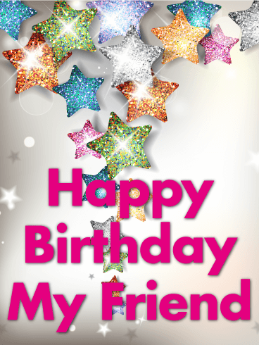 Shining Star Happy Birthday Card for Friends Your friend has been