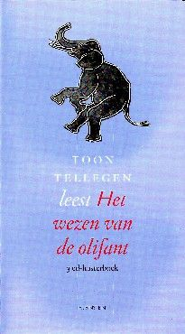 Het wezen van de olifant - Toon Tellegen (luisterboek)