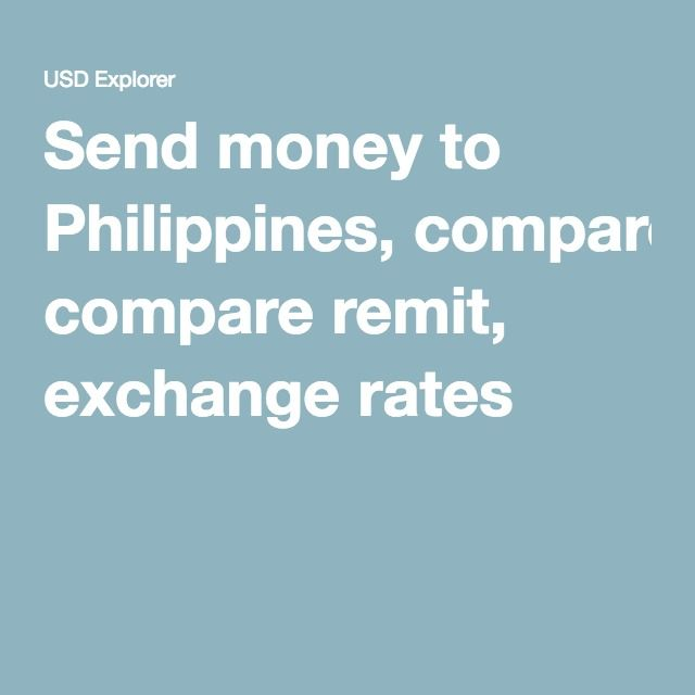 Send Money To Philippines Compare