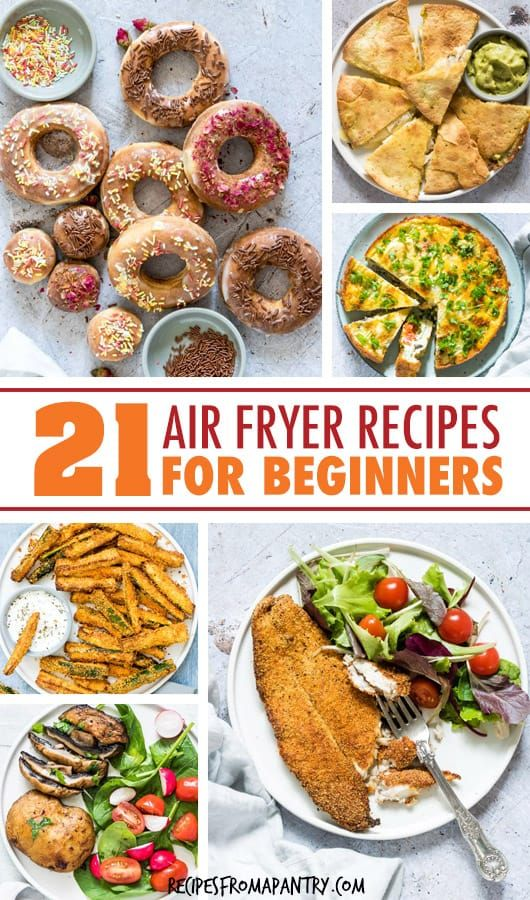 Easy Air Fryer Recipes For Beginners Whether you're brand new to the world of air fryers or a seaso