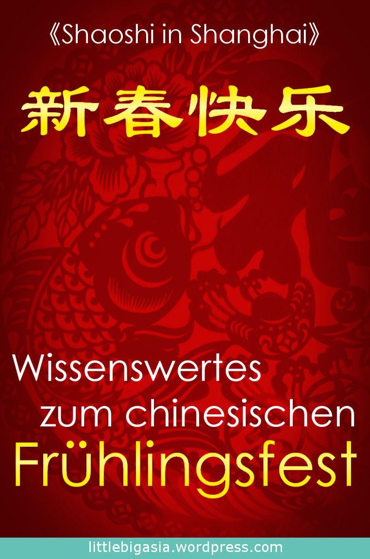Frühlingsfest – Das chinesische Neujahrsfest | Chinesische ...