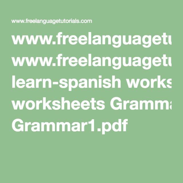 Freelanguagetutorials Learn Spanish Worksheets Grammar1pdf