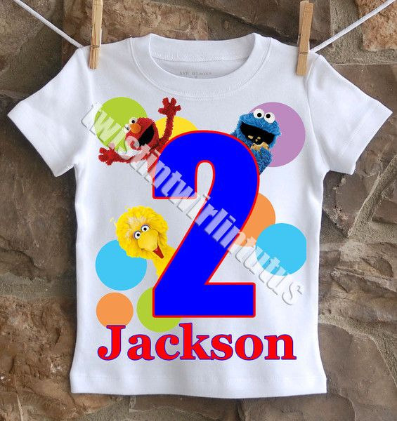 An Adorable Boys Sesame Street Birthday Shirt Personalized With Your Childs Name And Age All Shirts Are 100 Cotton I Use A Professional Heat Press To