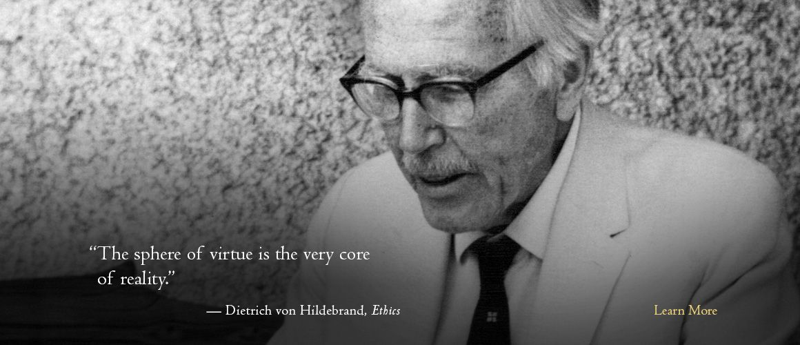Image result for dietrich hildebrand quotes