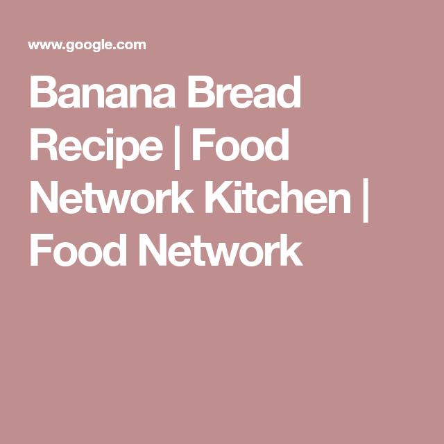 Banana bread recipe food network kitchen food network family banana bread recipe food network kitchen food network forumfinder Image collections