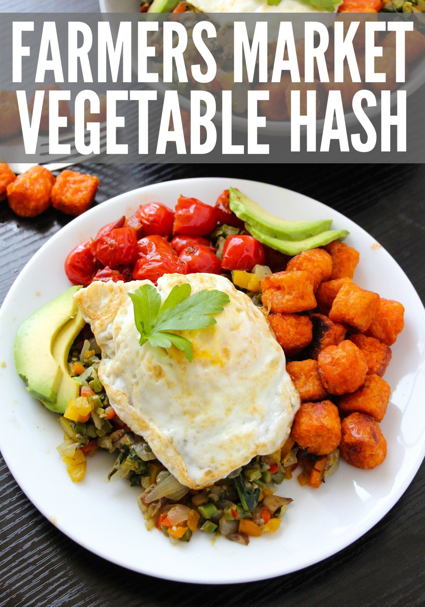 Farmers Market Vegetable Hash | Vegans, The o'jays and Vegetables