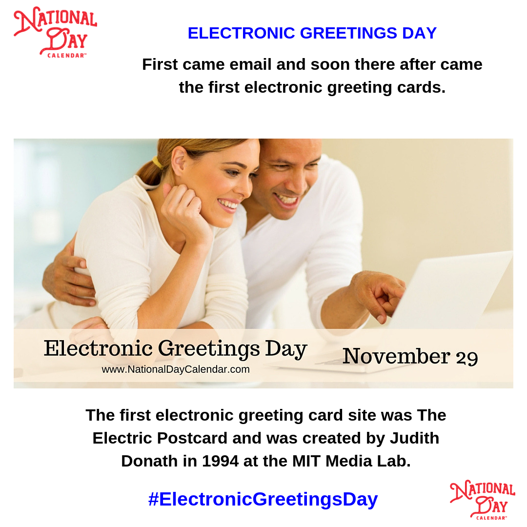 ELECTRONIC GREETINGS DAY - November 29 - National Day Calendar