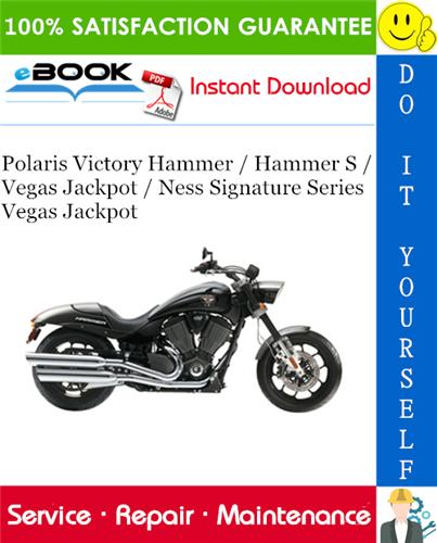 2008 Polaris Victory Hammer Hammer S Vegas Jackpot Ness Signature Series Vegas Jackpot Motorcycle Service Repair Man Victory Hammer Repair Manuals Repair