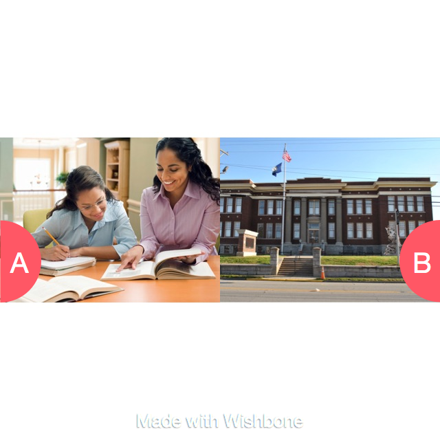 Home school or school Click here to vote @ http://getwishboneapp.com/share/2540718