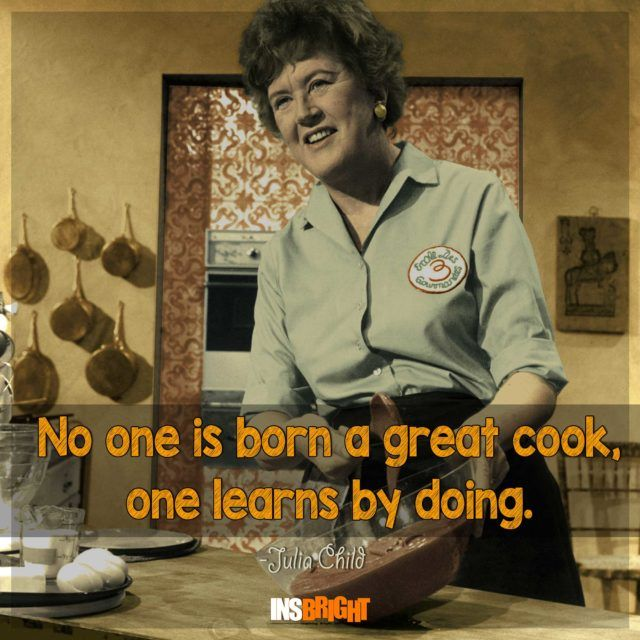 Inspirational cooking quotes From Famous Chefs Cooking