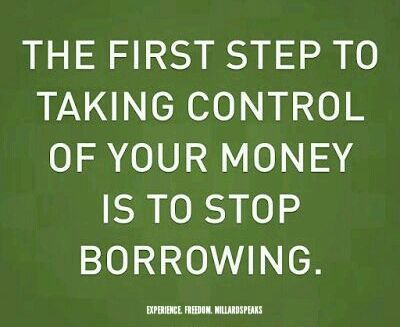 Image result for stop borrowing