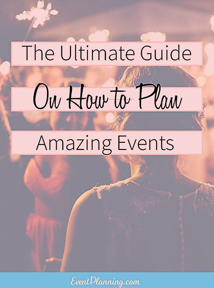Photo of How to Plan Events – EventPlanning.com