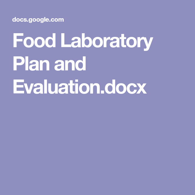 Food Laboratory Plan And EvaluationDocx  Health And Fitness