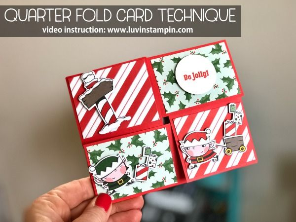 Quarter Fold card technique tutorial is simple and easy to follow and can be found at www.luvinstampin.com #christamscard #handmadechristmascard #quarterfoldcard