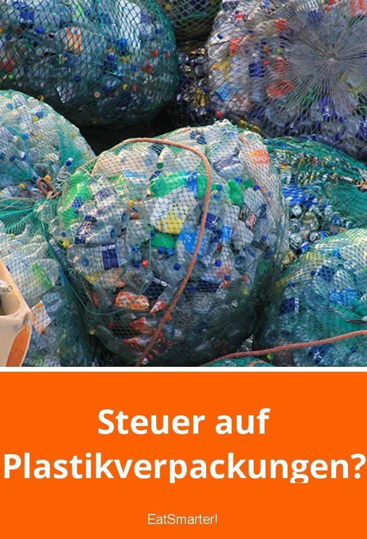 steuer auf plastikverpackungen  gesunde ernährung tipps