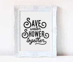 save water shower together funny bathroom sign bathroom art rh pinterest com