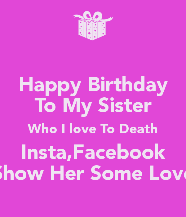 birthday posters for facebook   Happy Birthday Sister Facebook