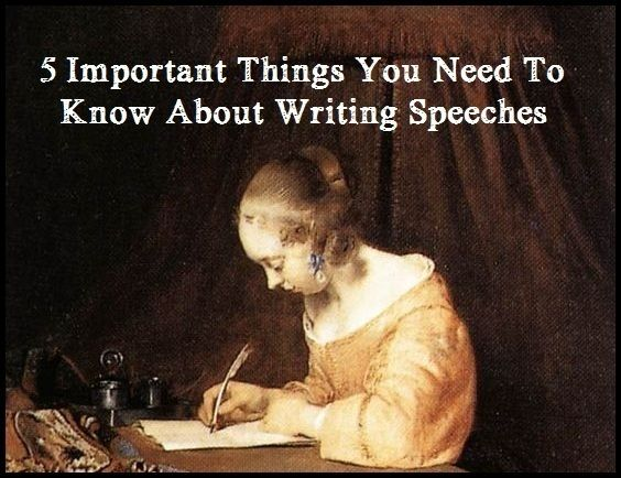 5 Important Things You Need to Know About Writing Speeches - Writers Write