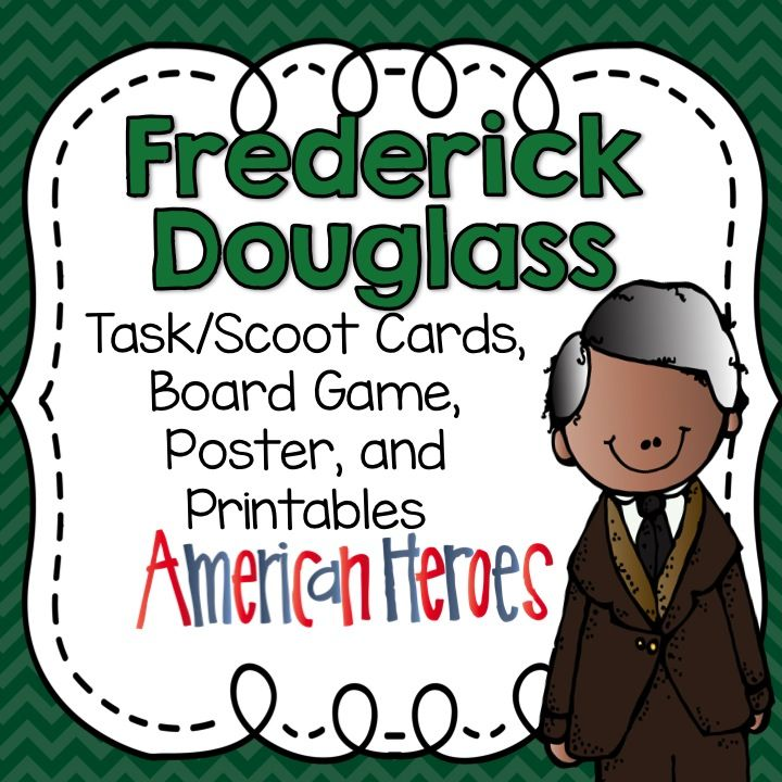 frederick douglass task cards board game posters and printables  frederick douglass task cards board game posters and printables