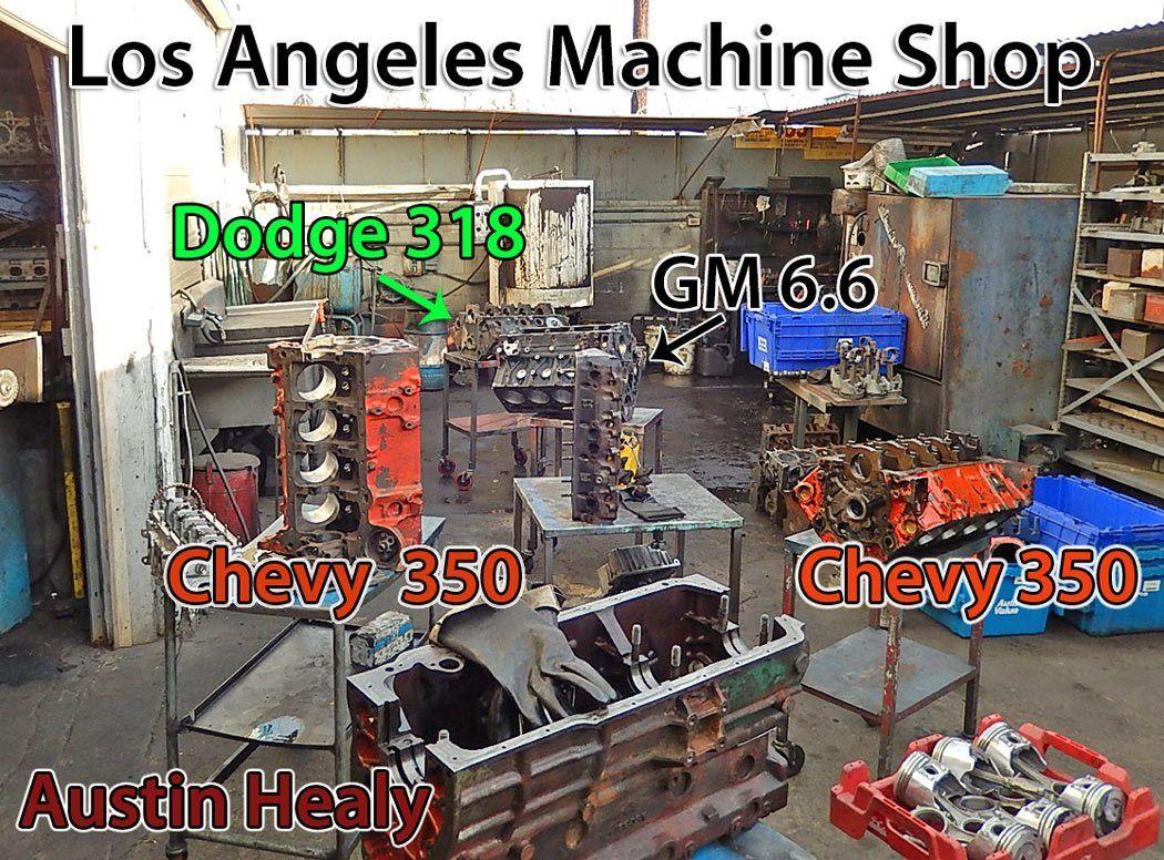 Engine Rebuild Shops Near Me >> Los Angeles Machine Shop Engine Rebuilding Valve Jobs