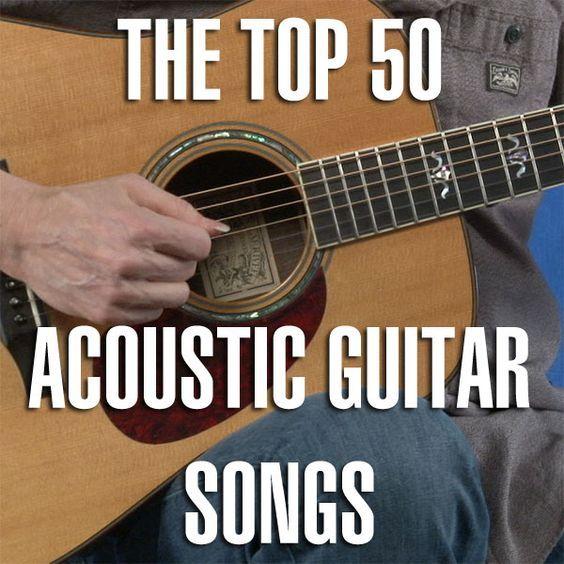 Top 50 Acoustic Guitar Songs With Tab Guitar Songs Easy Guitar
