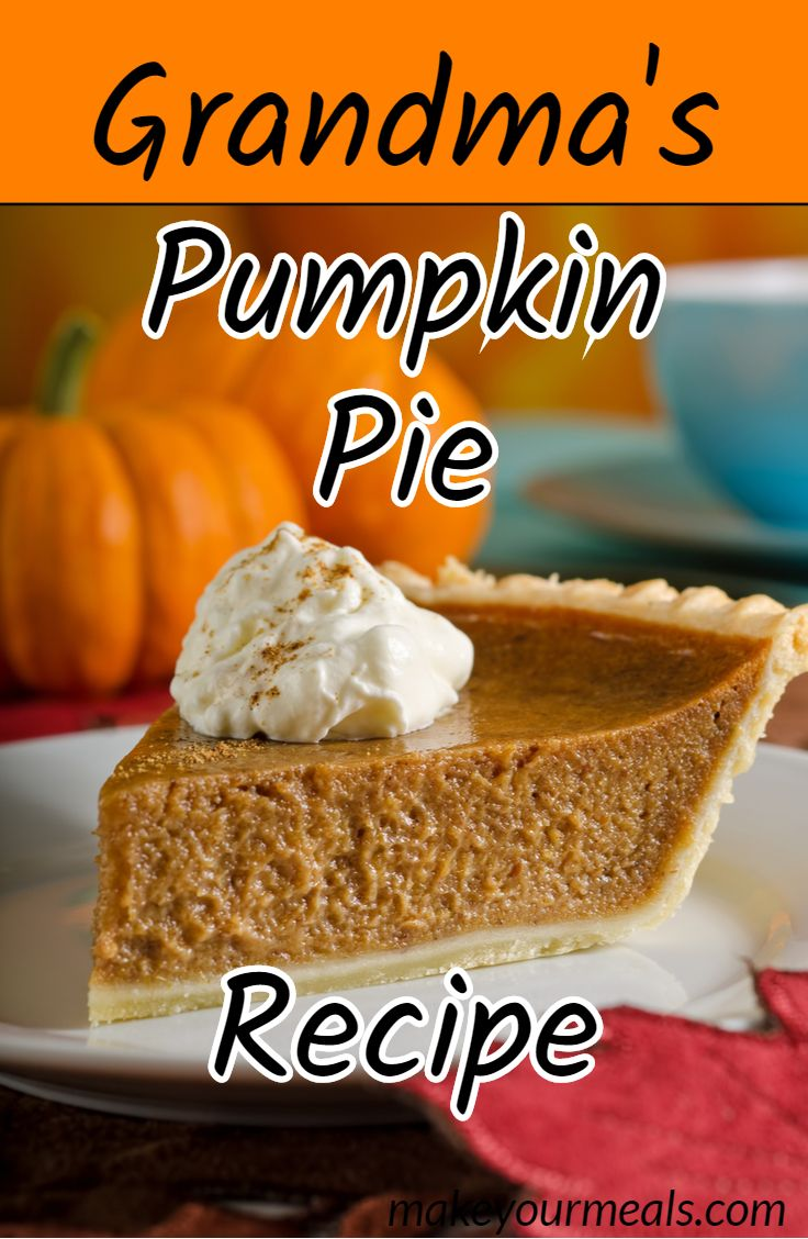 Grandma's Pumpkin Pie Recipe
