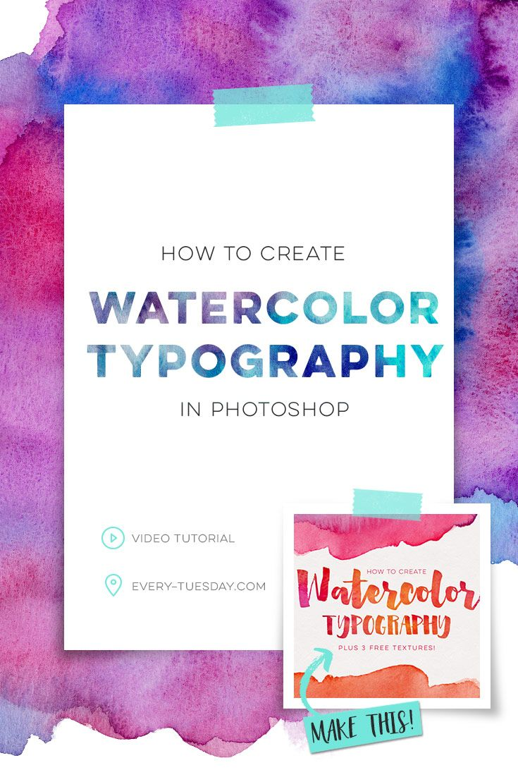 How To Add Watercolor Textures To Typography Typography