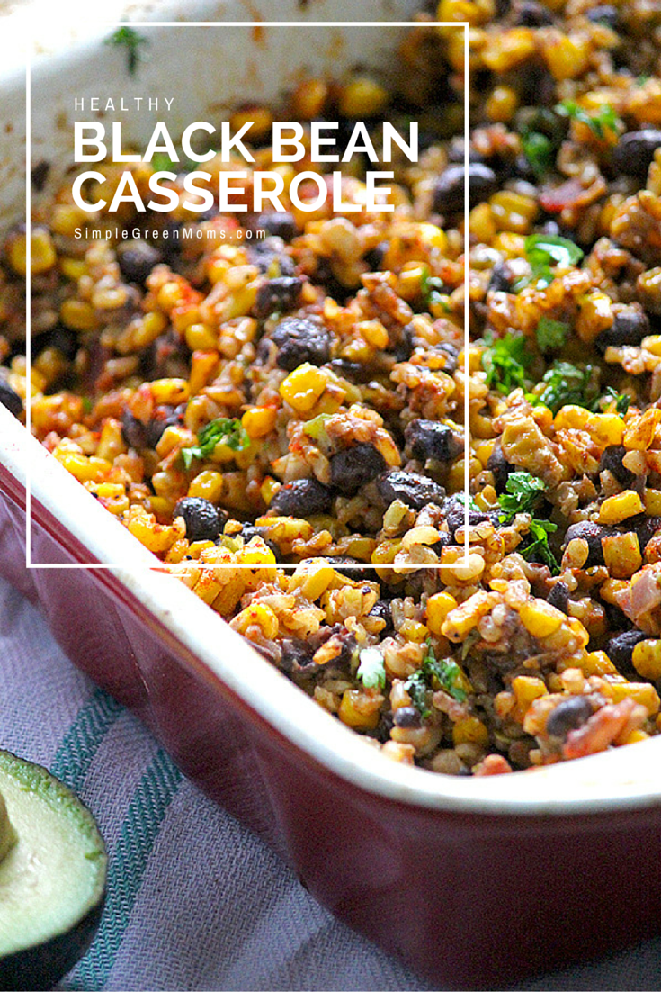 Healthy Black Bean Casserole Favorite Recipes Sin