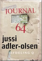 The Woman in the Cage, The Pheasant Killers, and Message in a Bottle, the first three volumes of the Danish crime-thriller series on Department Q are awesome! Just ordered Journal 64  :-)