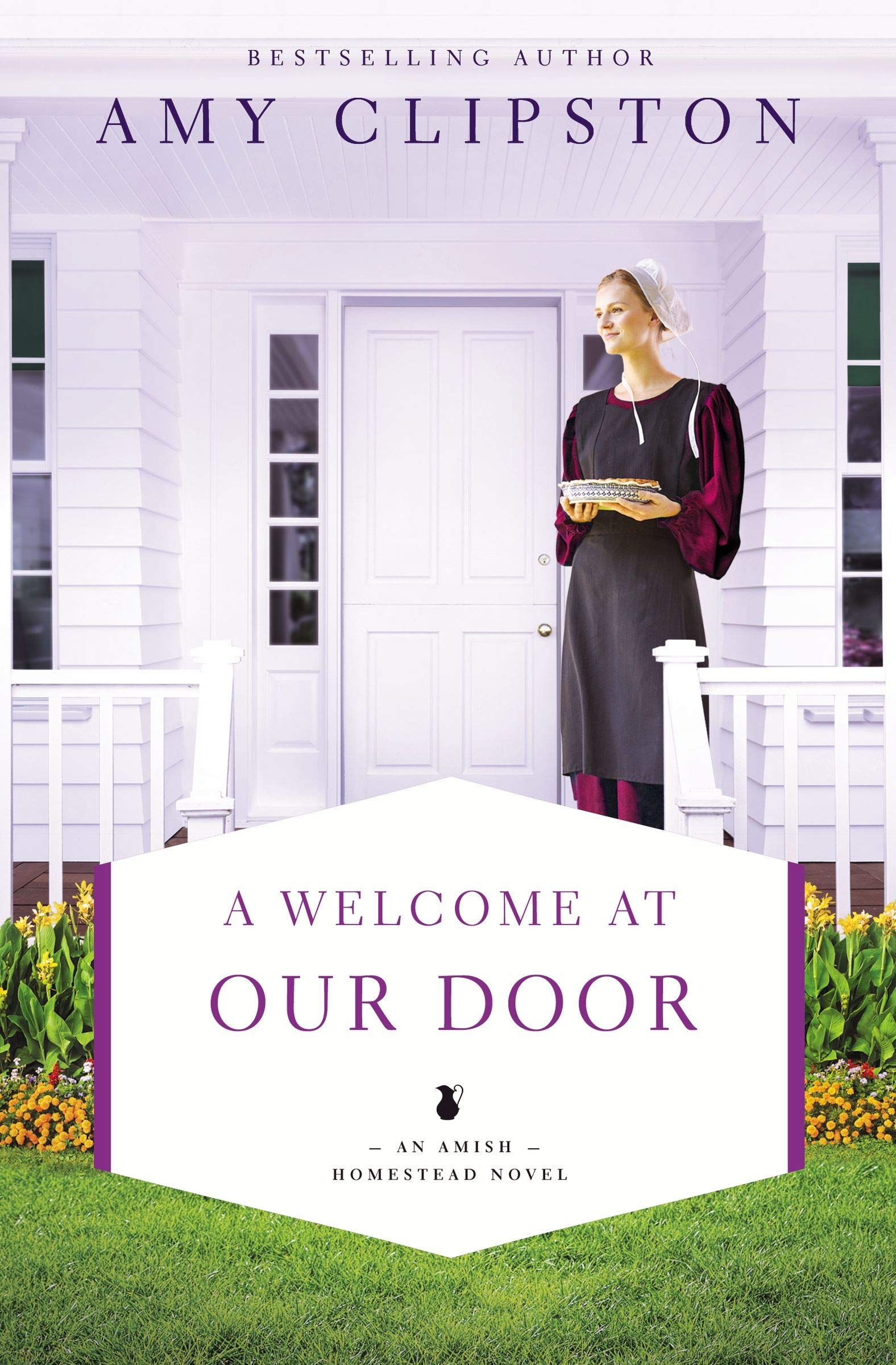 A Welcome At Our Door An Amish Homestead Novel Paperback May 7