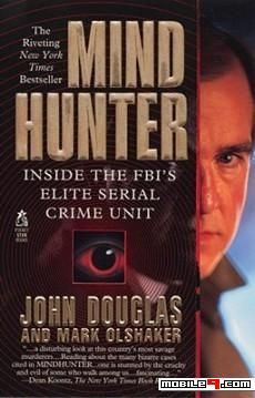 Mind Hunter: Inside the FBI's Elite Serial Crime Unit (Mindhunter #1) by John E. Douglas - Love reading? Great collections of books suitable for any mood! - @mobile9