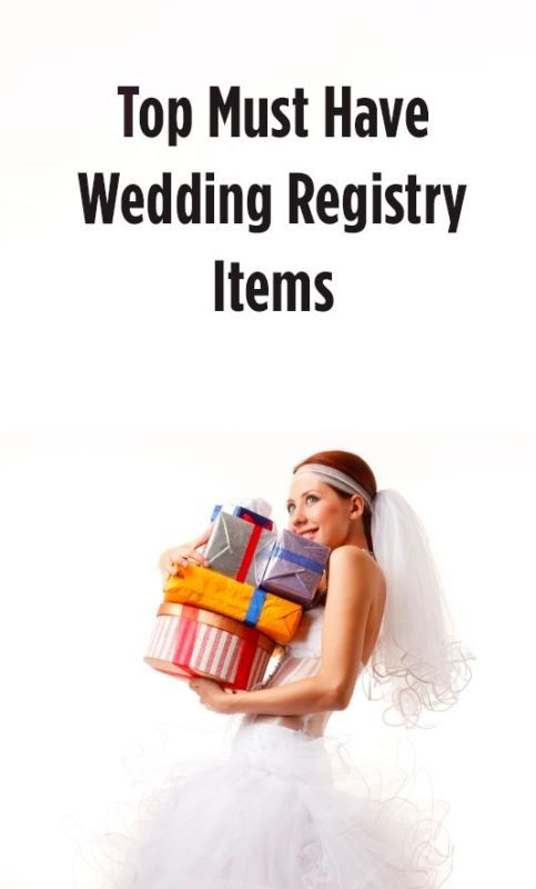 Top must have wedding registry items wedding tops and for Things to put on wedding registry