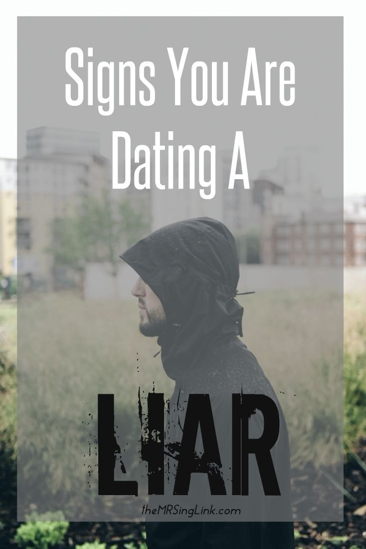 How to know if youre dating a pathological liar