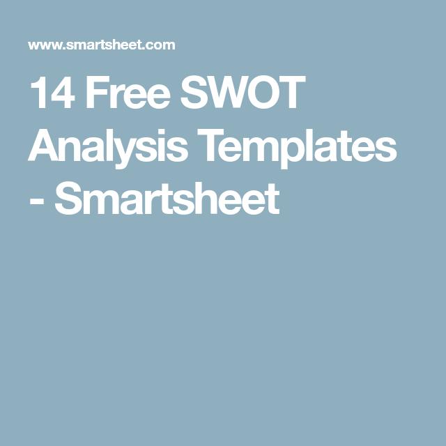 14 Free Swot Analysis Templates Smartsheet Marketing Pinterest