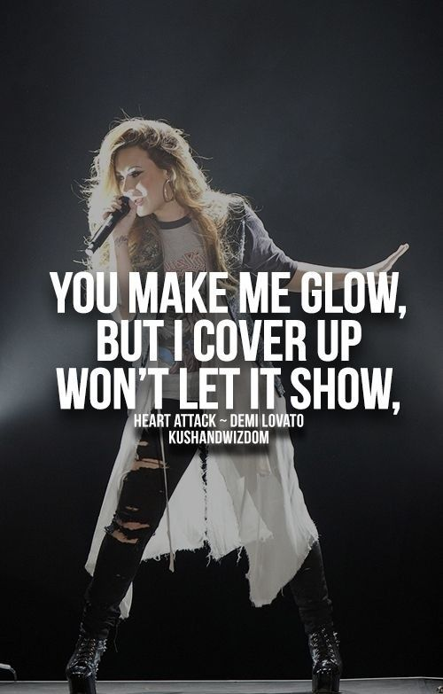Demi Lovato Demi Lovato Lyrics Demi Lovato Heart Attack Demi Lovato Quotes
