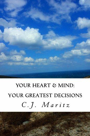Your Heart & Mind by C.J. Maritz