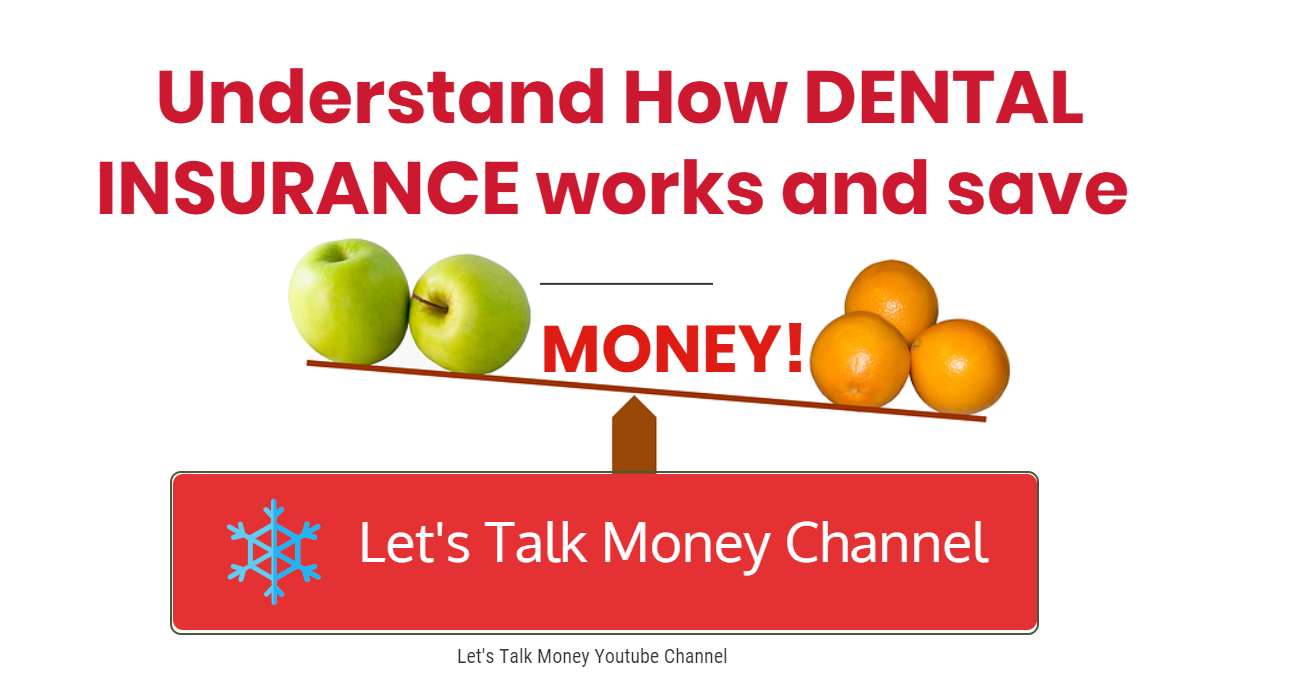 Understand how your Dental Insurance works compare