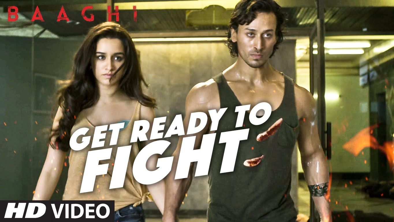 Get Ready To Fight Video Song Baaghi Tiger Shroff Shraddha Kapoor Latest Bollywood Songs Bollywood Music Videos Bollywood Music