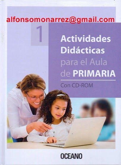 LIBROS: 613 ACTIVIDADES DIDÁCTICAS PRIMARIA COMPETENCIAS A...