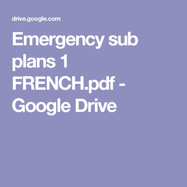 Emergency Sub Plans 1 French Pdf Google Drive Emergency Sub Plans Teaching French Sub Plans