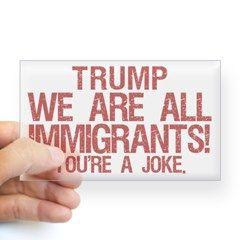 Hell yes! #TRUMP We are all Immigrants! A 100% fact based statement! #donaldtrump #notrump #presidentalcampaign #antitrump #trump #democrat