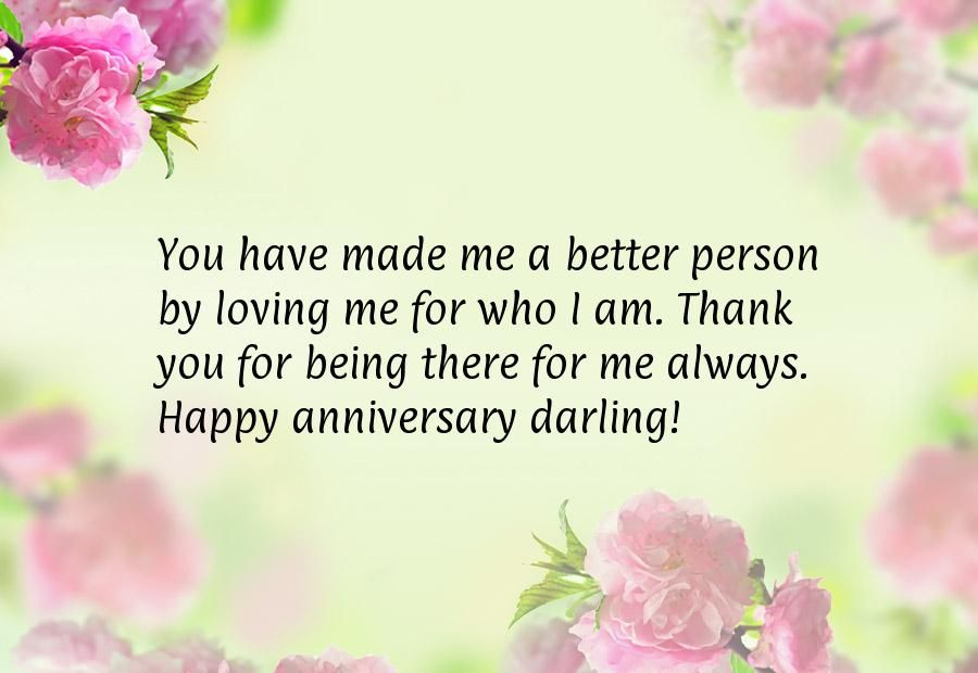 You have made me a better person by loving me for who I am