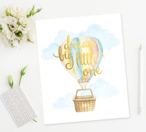 Dream Big Little One -8 x 10 Print -Gold Foil lettering with - 8x10 resume paper