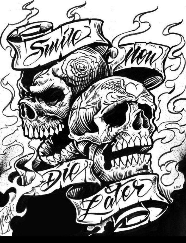 Smile Now Cry Later Skulls Skulls Skeletons Tattoos Skull