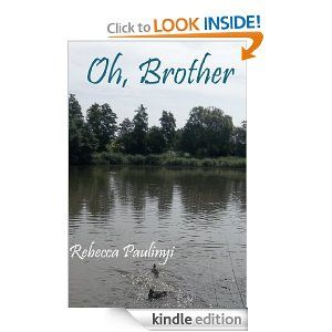 Oh, Brother eBook: Rebecca Paulinyi