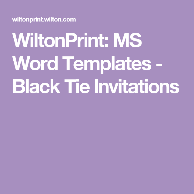 WiltonPrint: MS Word Templates - Black Tie Invitations | Wedding ...