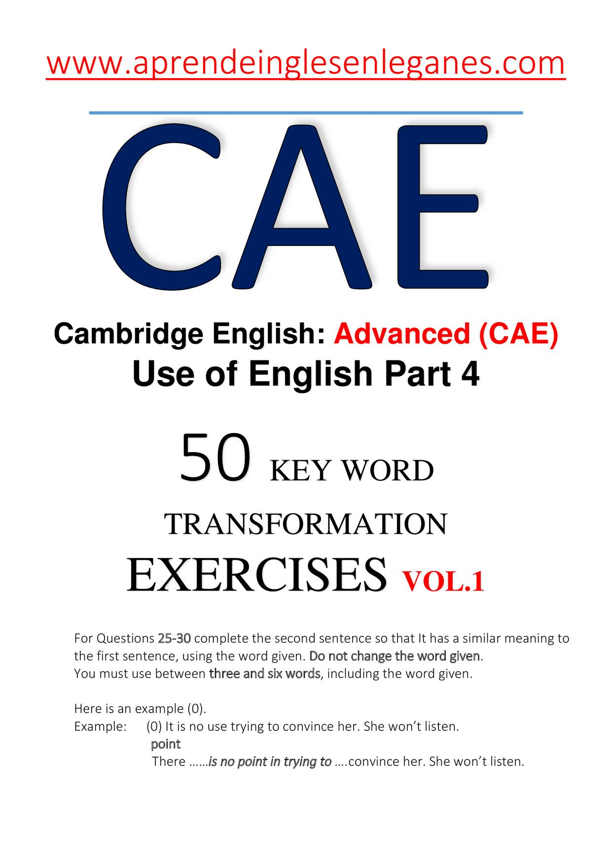 CAE- 50 KEY WORD TRANSFORMATION EXERCISES + ANSWERS vol 1