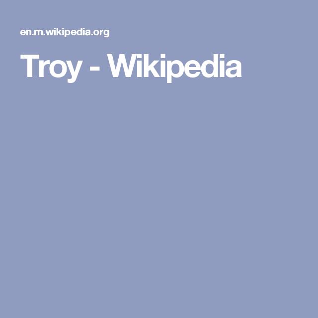 Troy - Wikipedia
