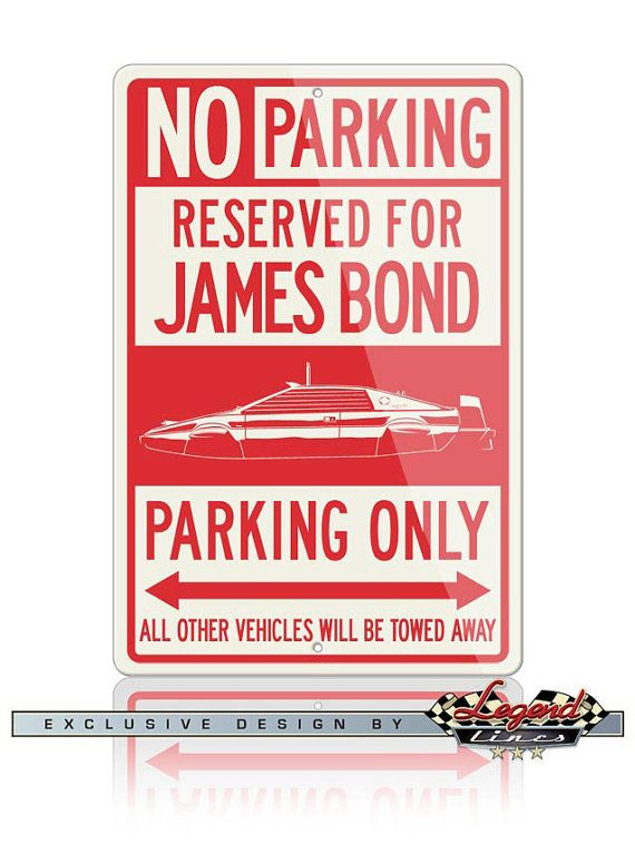 No Parking Sign Reserved for Lotus Esprit James by LegendLines ...