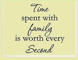Quotes About Family Time 1